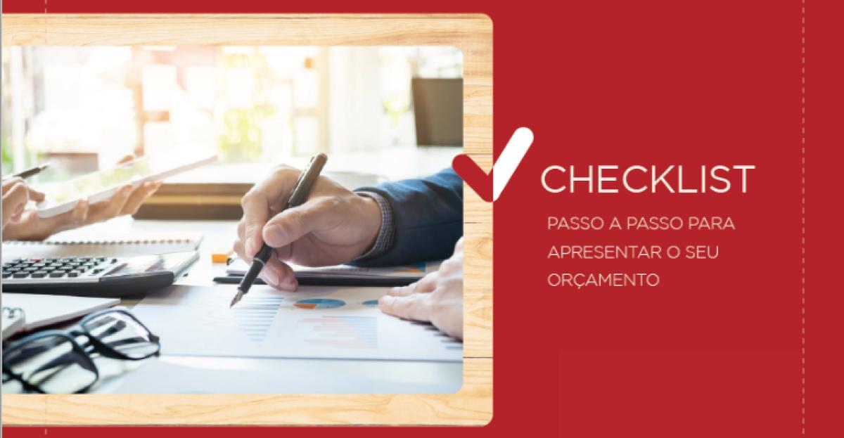 Checklist: passo a passo para apresentar o seu orçamento
