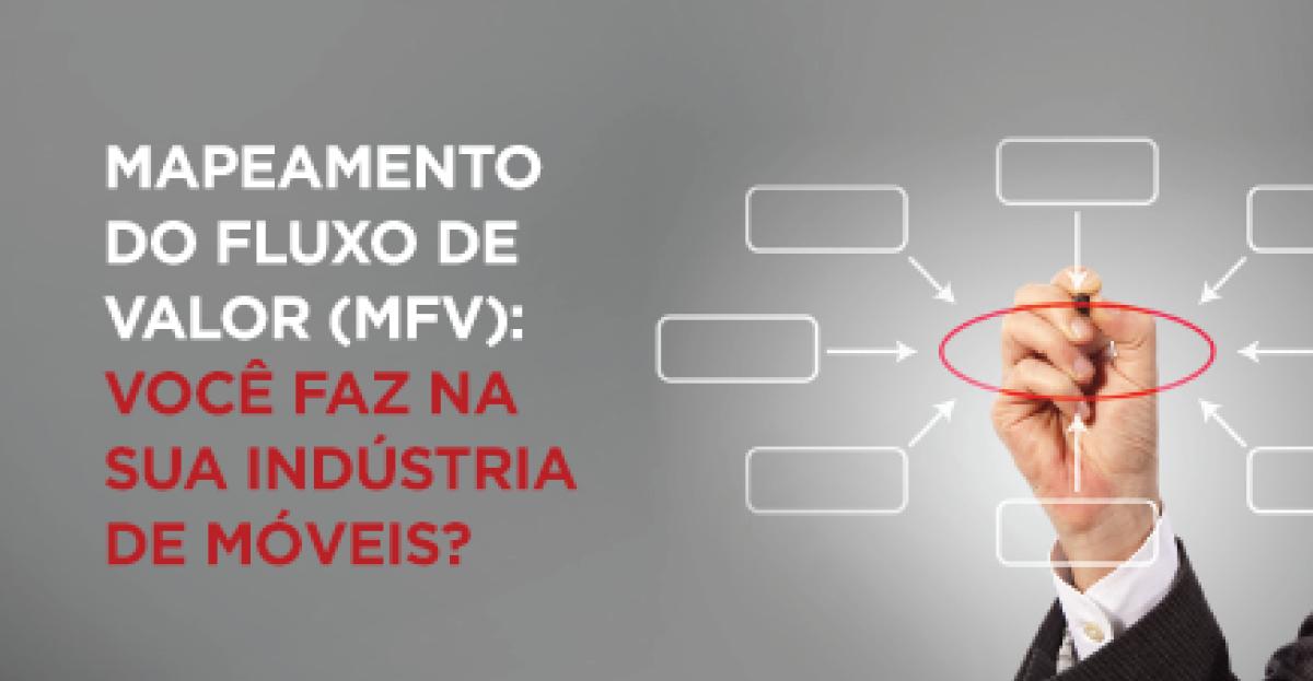 Mapeamento do Fluxo de Valor (MFV): como fazer