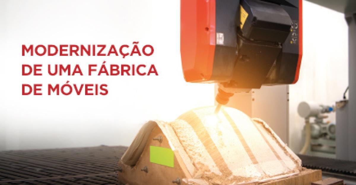 Modernização de uma fábrica de móveis