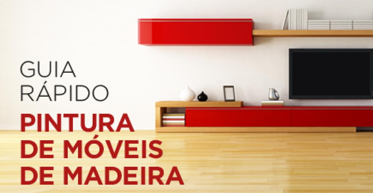 Guia rápido para pintura de móveis de madeira